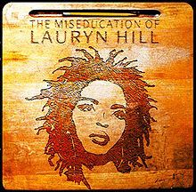 220px-LaurynHillTheMiseducationofLaurynHillalbumcover[1]