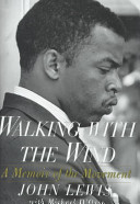 Walking With the Wind:: A Memoir of the Movement, John Lewis and Michael D'Orso