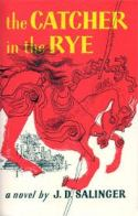 The Catcher and the Rye by J.D. Salinger
