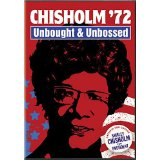 Documentary details Congresswoman Chisholm's 1972 presidential bid. (2006)